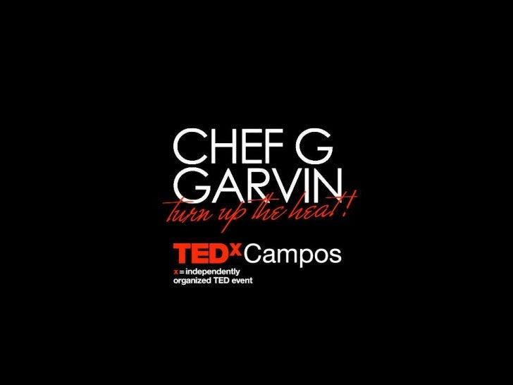 TEDxCampos - G. Garvin - A integridade dos alimentos