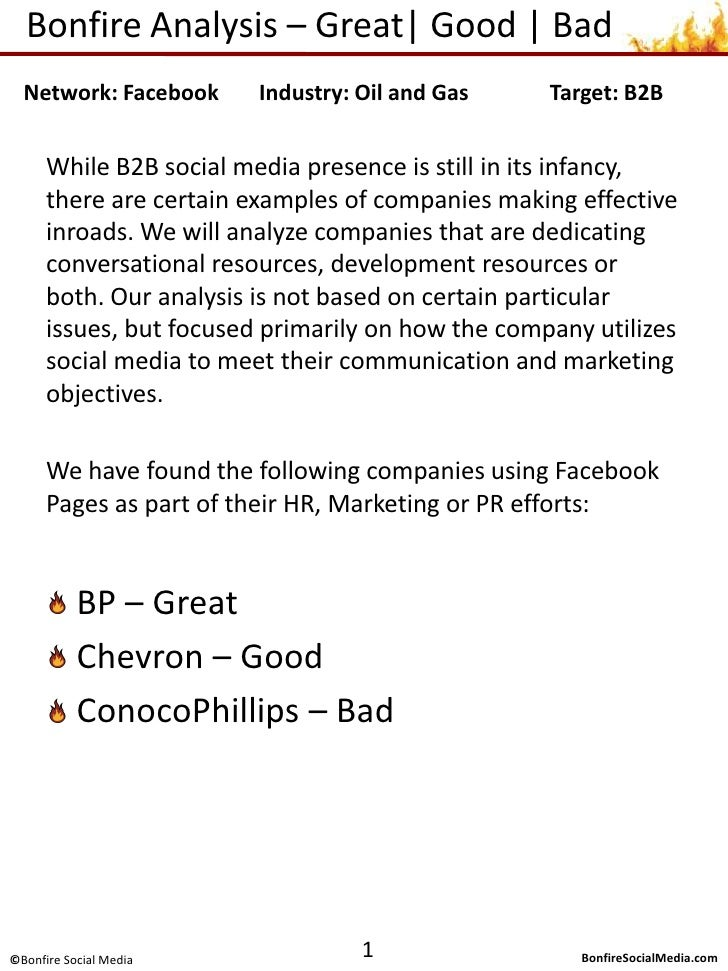 Bonfire Analysis – Excellent| Good | Poor<br />While B2B social media marketing is still a new concept, there are examples...
