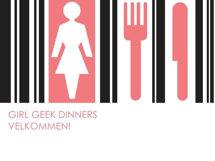 GirlGeekDinnersVelkommen!<br />