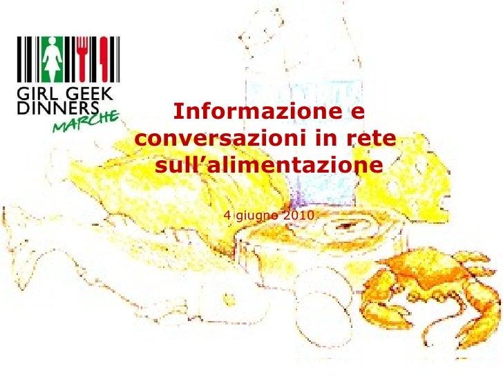 Informazione e conversazioni in rete  sull'alimentazione 4 giugno 2010