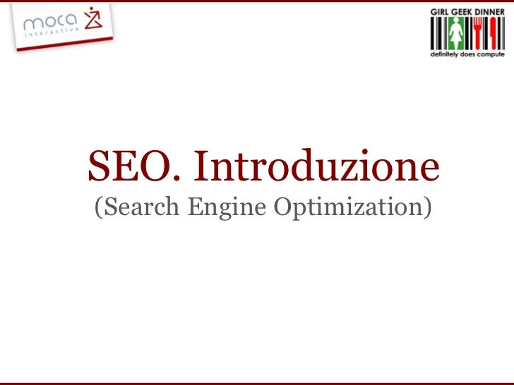 SEO. Introduzione (Search Engine Optimization)