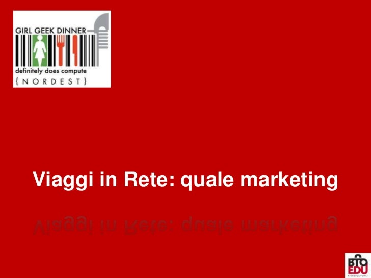 Viaggi in Rete: quale marketing<br />