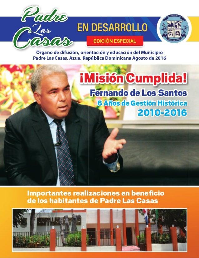 Padre CasasLas EN DESARROLLO Órgano de difusión, orientación y educación del Municipio Padre Las Casas, Azua, República Do...