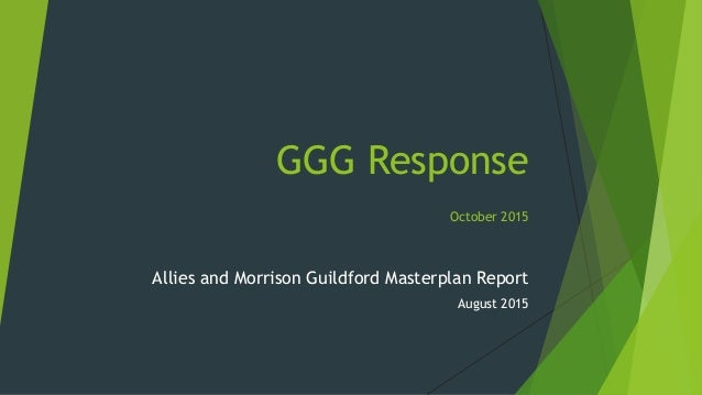 GGG Response October 2015 Allies and Morrison Guildford Masterplan Report August 2015