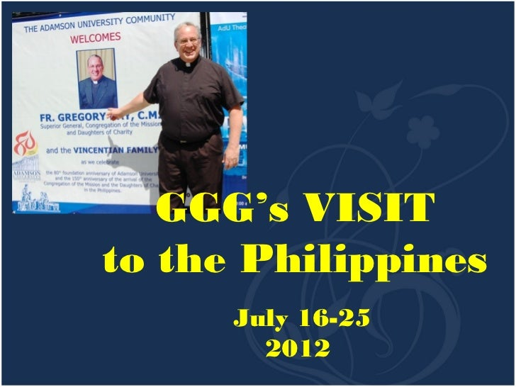 GGG's VISITto the Philippines      July 16-25        2012