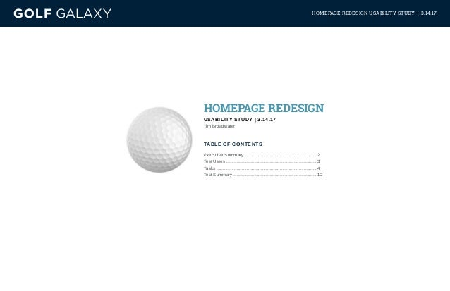 HOMEPAGE REDESIGN USABILITY STUDY | 3.14.17 TABLE OF CONTENTS HOMEPAGE REDESIGN USABILITY STUDY | 3.14.17 Tim Broadwater E...