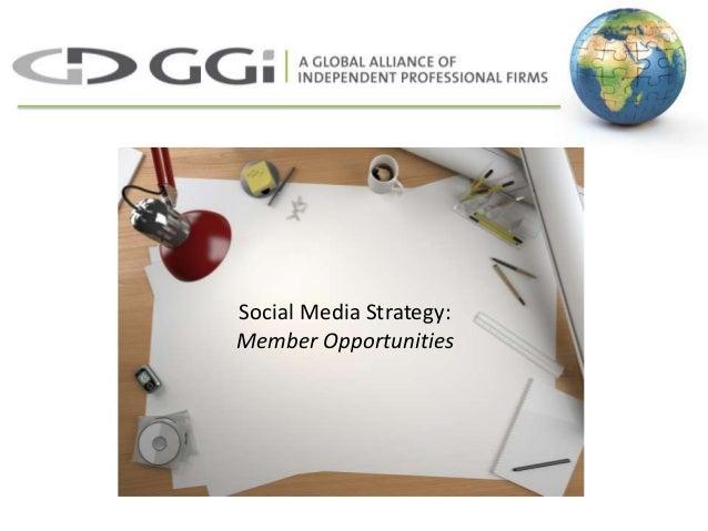 Social Media Strategy: Member Opportunities