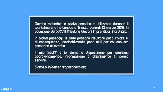 I4 | XXVIII Meeting Giovani Imprenditori Nord Est | Confindustria Slide 2