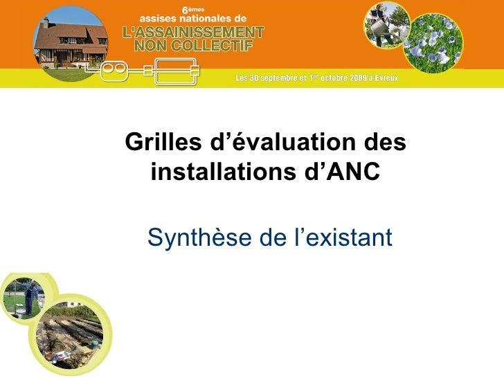 Synthèse de l'existant Grilles d'évaluation des installations d'ANC