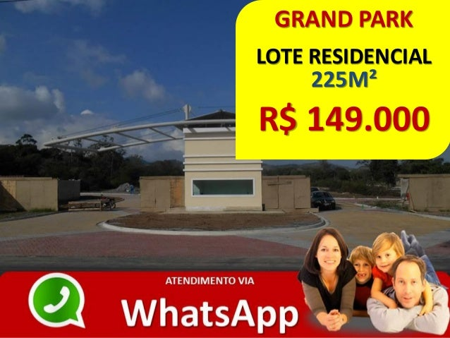 GRAND PARK LOTE RESIDENCIAL 225M² R$ 149.000