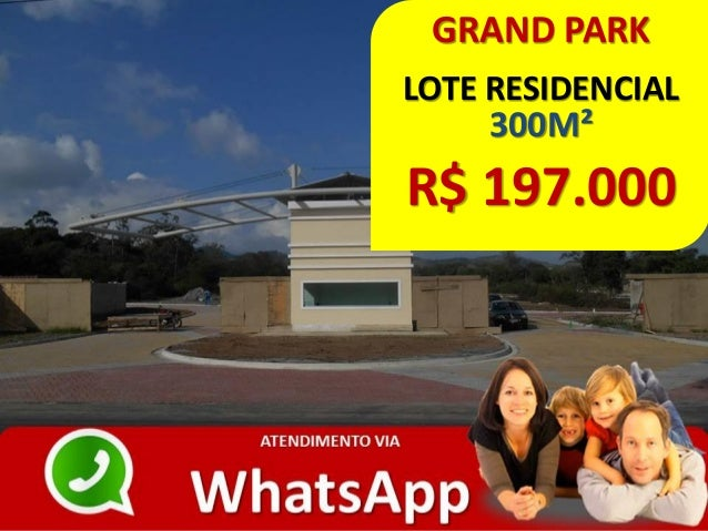 GRAND PARK LOTE RESIDENCIAL 300M² R$ 197.000