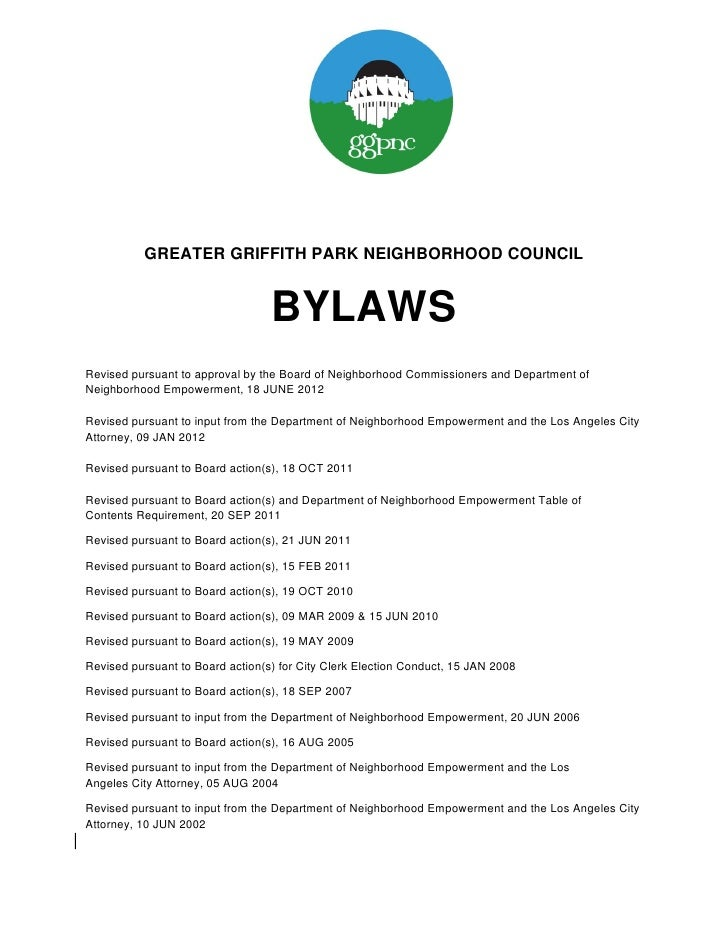 GREATER GRIFFITH PARK NEIGHBORHOOD COUNCIL                                  BYLAWSRevised pursuant to approval by the Boar...