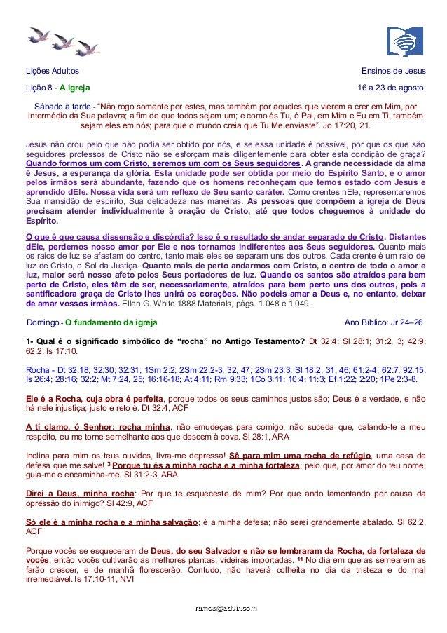 """Lições Adultos Ensinos de Jesus  Lição 8 - A igreja 16 a 23 de agosto  Sábado à tarde - """"Não rogo somente por estes, mas t..."""