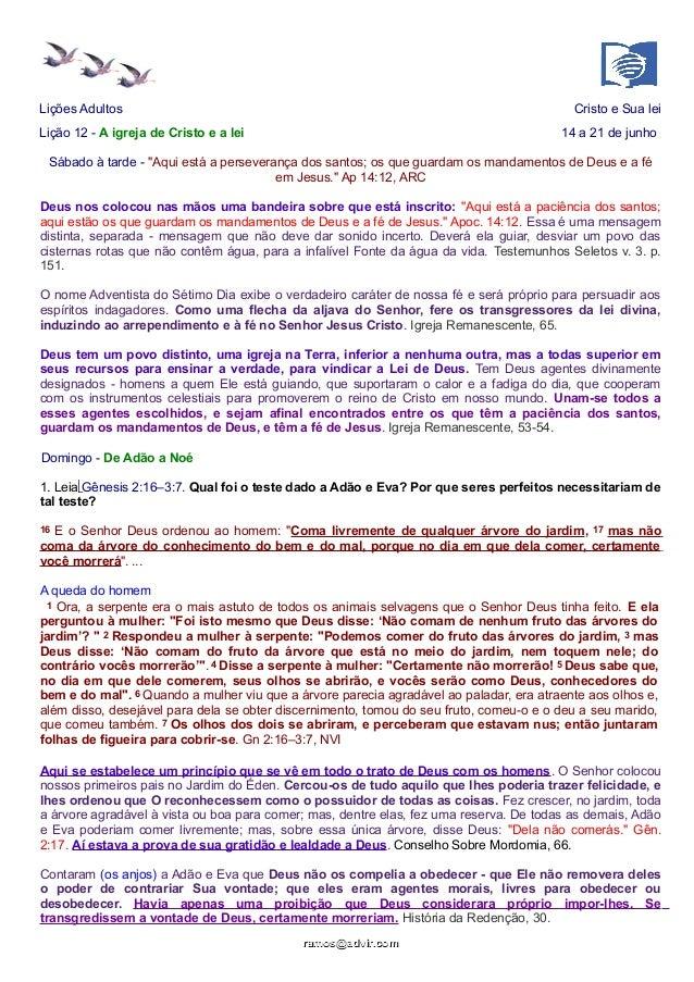 """Lições Adultos Cristo e Sua lei Lição 12 - A igreja de Cristo e a lei 14 a 21 de junho Sábado à tarde - """"Aqui está a perse..."""