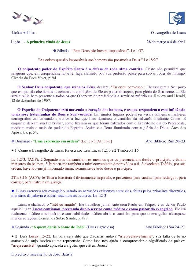 """Lições Adultos O evangelho de Lucas Lição 1 - A primeira vinda de Jesus 28 de março a 4 de abril ❉ Sábado - """"Para Deus não..."""