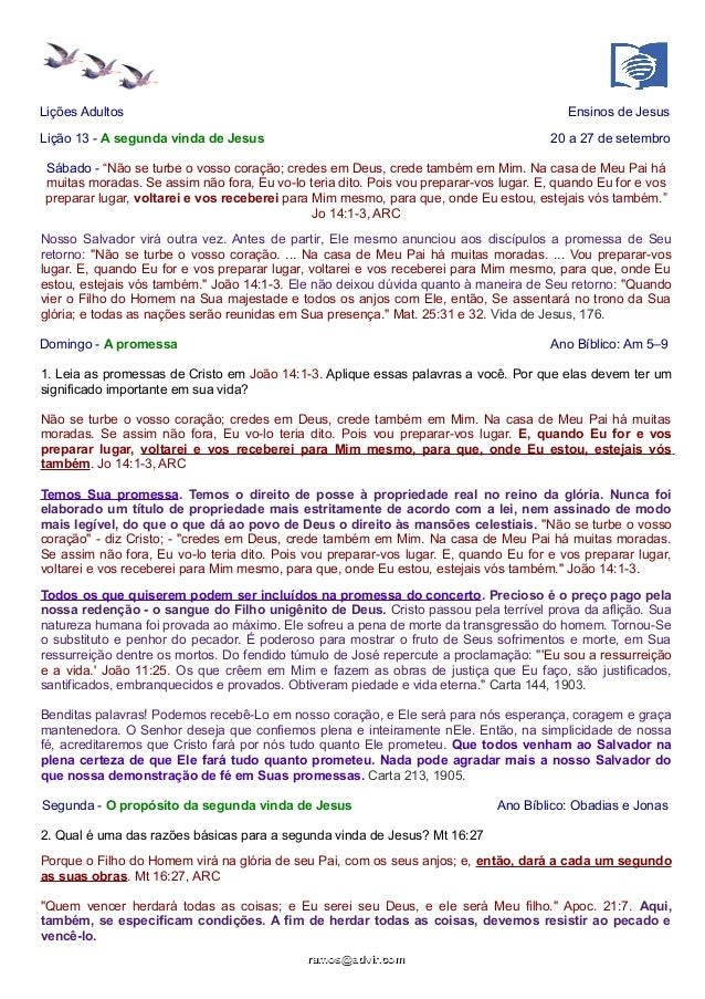 """Lições Adultos Ensinos de Jesus  Lição 13 - A segunda vinda de Jesus 20 a 27 de setembro  Sábado - """"Não se turbe o vosso c..."""