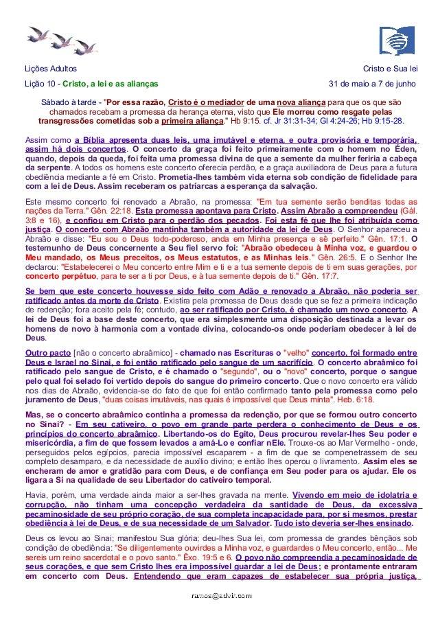 """Lições Adultos Cristo e Sua lei Lição 10 - Cristo, a lei e as alianças 31 de maio a 7 de junho Sábado à tarde - """"Por essa ..."""