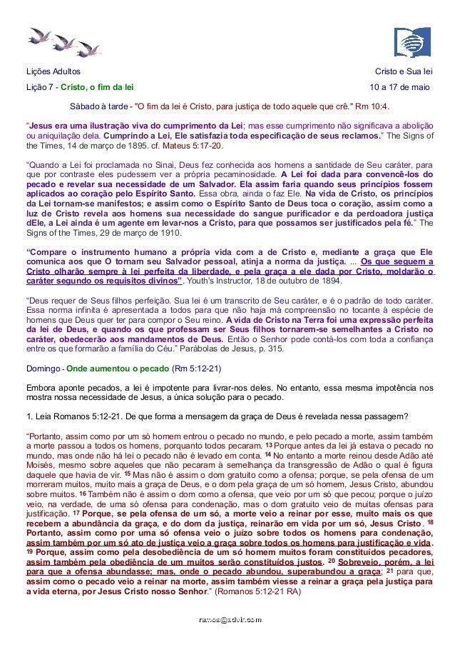 """Lições Adultos Cristo e Sua lei Lição 7 - Cristo, o fim da lei 10 a 17 de maio Sábado à tarde - """"O fim da lei é Cristo, pa..."""