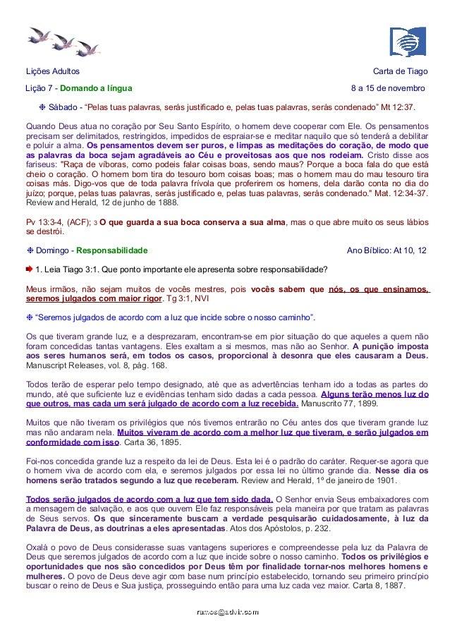 """Lições Adultos Carta de Tiago  Lição 7 - Domando a língua 8 a 15 de novembro  ❉ Sábado - """"Pelas tuas palavras, serás justi..."""