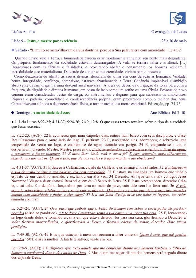 """Lições Adultos O evangelho de Lucas Lição 9 - Jesus, o mestre por excelência 23 a 30 de maio ❉ Sábado - """"E muito se maravi..."""