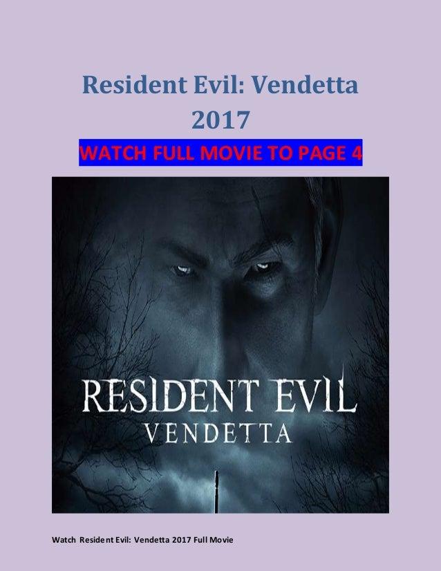 Watch Resident Evil Vendetta 2017 Full Movie Apps