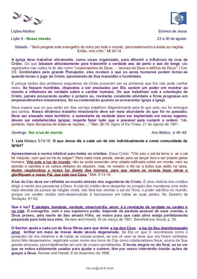 """Lições Adultos Ensinos de Jesus Lição 9 - Nossa missão 23 a 30 de agosto Sábado - """"Será pregado este evangelho do reino po..."""