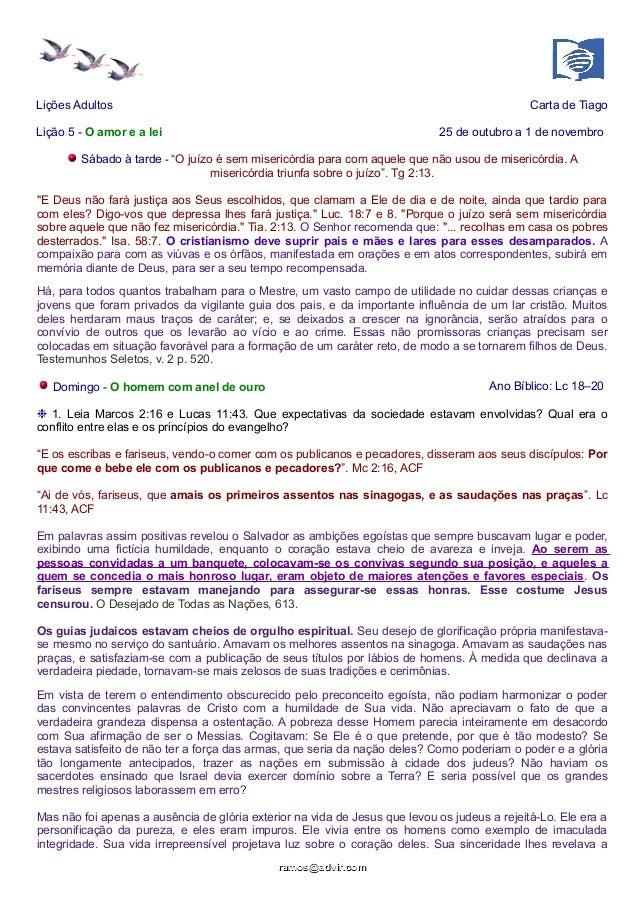 """Lições Adultos Carta de Tiago  Lição 5 - O amor e a lei 25 de outubro a 1 de novembro  Sábado à tarde - """"O juízo é sem mis..."""