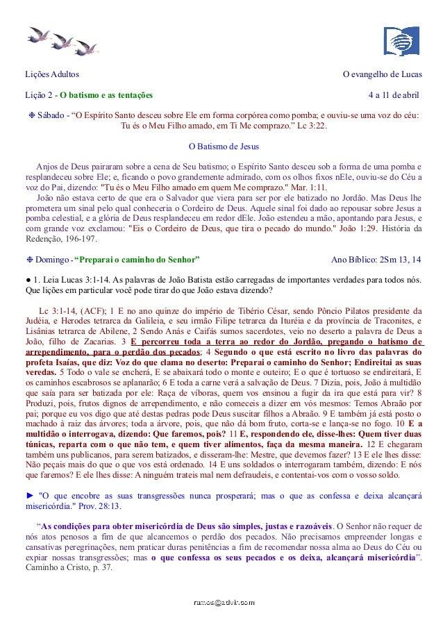 """Lições Adultos O evangelho de Lucas Lição 2 - O batismo e as tentações 4 a 11 de abril ❉ Sábado - """"O Espírito Santo desceu..."""