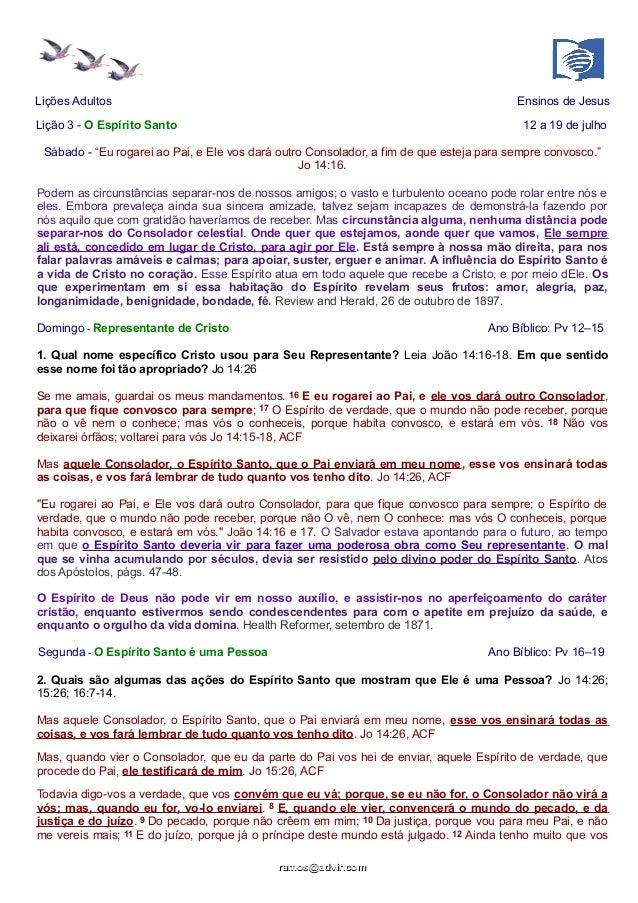 """Lições Adultos Ensinos de Jesus Lição 3 - O Espírito Santo 12 a 19 de julho Sábado - """"Eu rogarei ao Pai, e Ele vos dará ou..."""