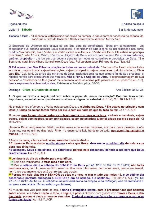 """Lições Adultos Ensinos de Jesus  Lição 11 - Sábado 6 a 13 de setembro  Sábado à tarde - """"O sábado foi estabelecido por cau..."""