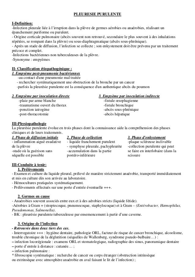 PLEURESIE PURULENTE I-Definition: -Infection pleurale liée à l'irruption dans la plèvre de germes aérobies ou anaérobies, ...