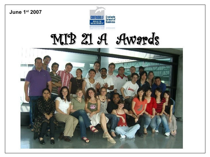 MIB 21 A  Awards June 1 st  2007