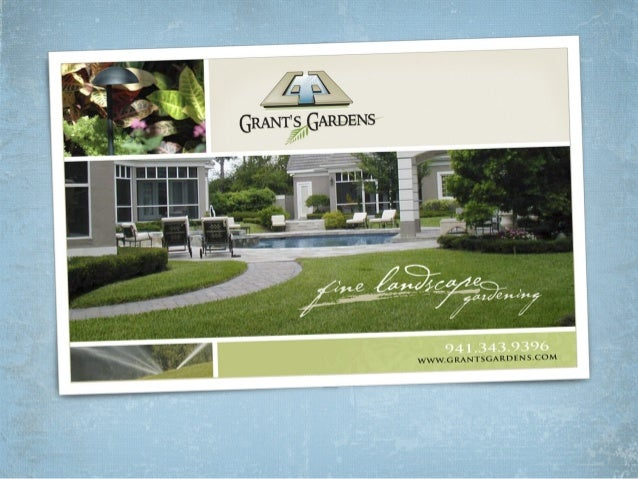 Who is Grant's Gardens? Based in Sarasota and               We employ:  Manatee Counties.                               ...