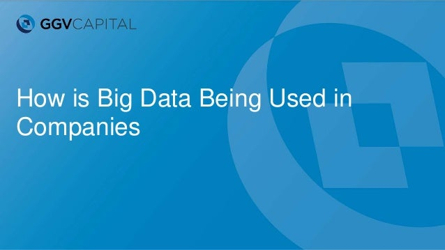 How is Big Data Being Used in Companies