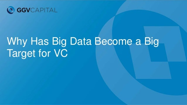 Why Has Big Data Become a Big Target for VC