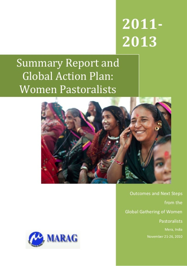 2011-                       2013Summary Report and Global Action Plan: Women Pastoralists                         Outcomes...