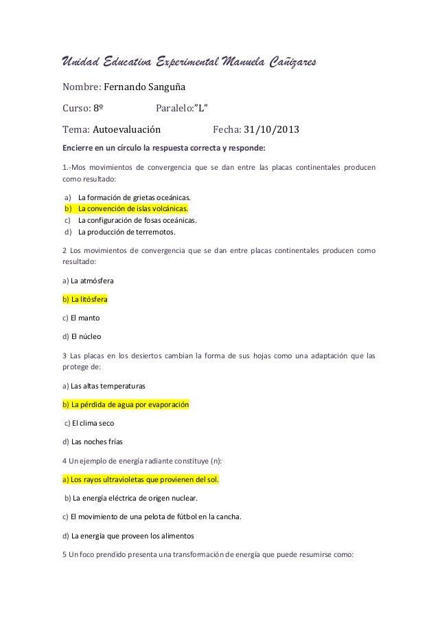 """Unidad Educativa Experimental Manuela Cañizares Nombre: Fernando Sanguña Curso: 8º  Paralelo:""""L""""  Tema: Autoevaluación  Fe..."""