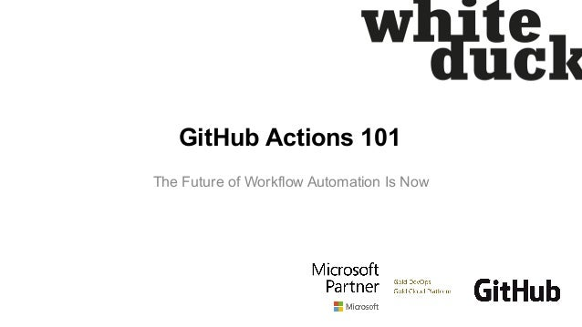 GitHub Actions 101 The Future of Workflow Automation Is Now
