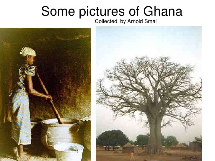Some pictures of Ghana<br />Collected  by Arnold Smal<br />