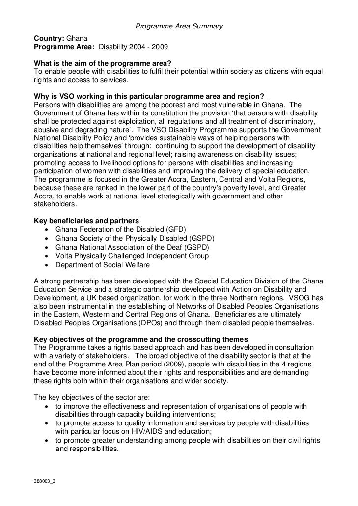 Programme Area SummaryCountry: GhanaProgramme Area: Disability 2004 - 2009What is the aim of the programme area?To enable ...
