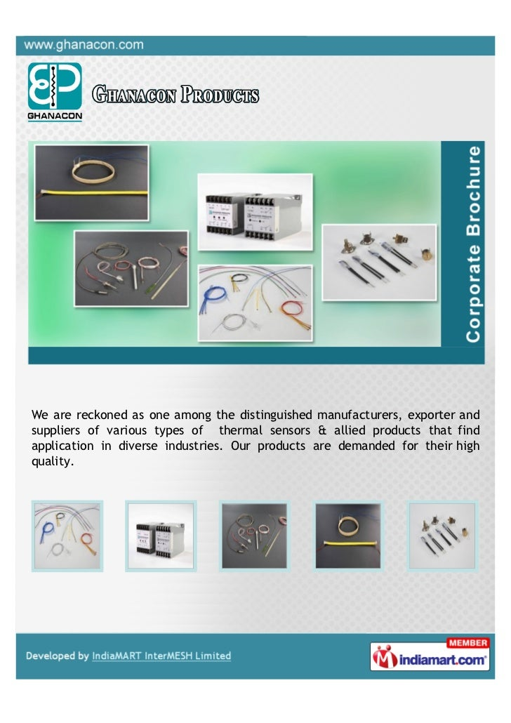 We are reckoned as one among the distinguished manufacturers, exporter andsuppliers of various types of thermal sensors & ...