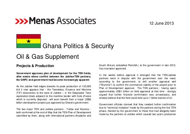 12 June 2013 Ghana Politics & Security Oil & Gas Supplement Projects & Production Government approves plan of development ...