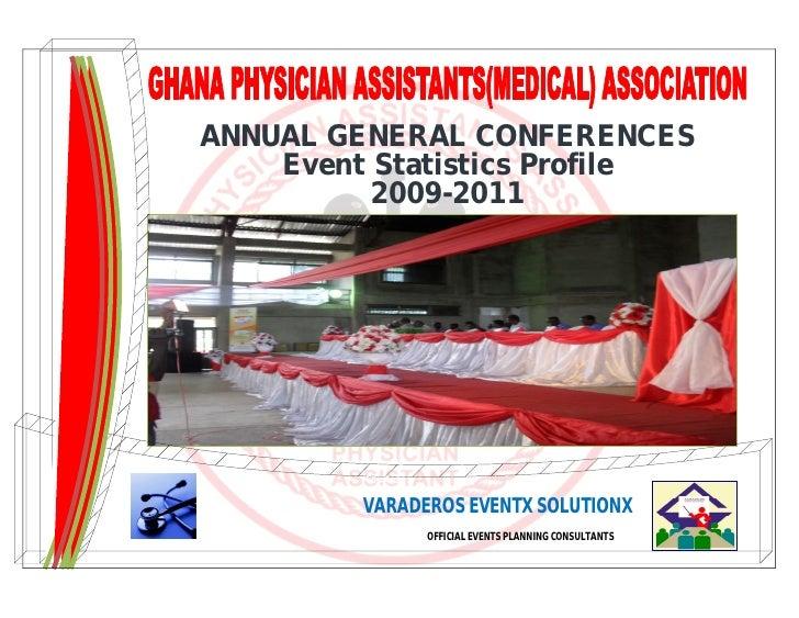 ANNUAL GENERAL CONFERENCES    Event Statistics Profile          2009-2011         Courtesy :         VARADEROS EVENTX SOLU...