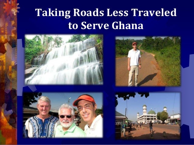 Taking Roads Less Traveled to Serve Ghana