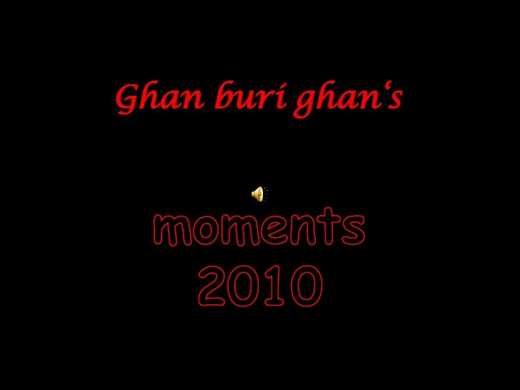 Ghanburighan's<br />moments 2010<br />