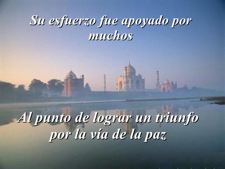 Oracion de Mahatma Ghandi  Slide 3
