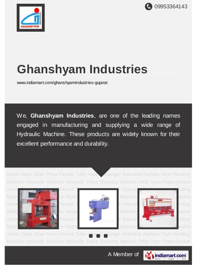 09953364143A Member ofGhanshyam Industrieswww.indiamart.com/ghanshyamindustries-gujaratHydraulic Machine Hydraulic Press S...