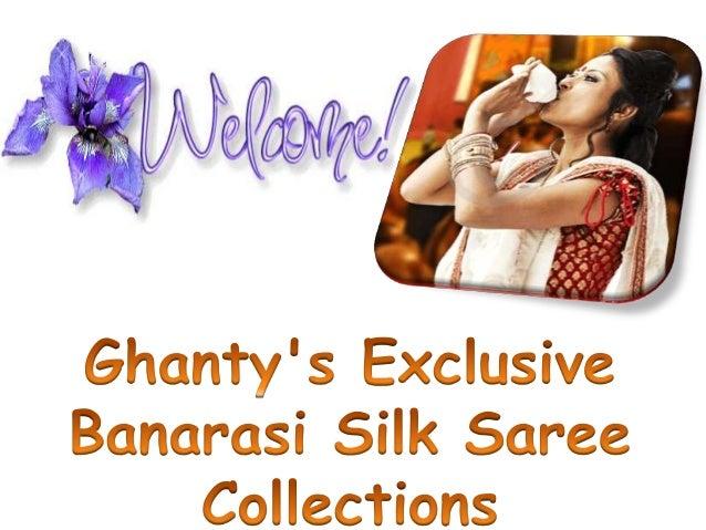 Ghanty's exclusive banarasi silk saree collections
