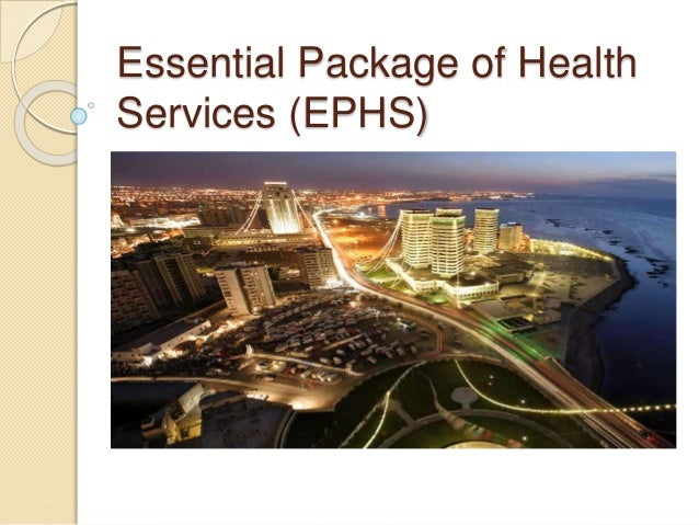 Essential Package of Health Services (EPHS)