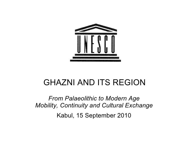Ghazni And Its Region - An Archaeological Overview